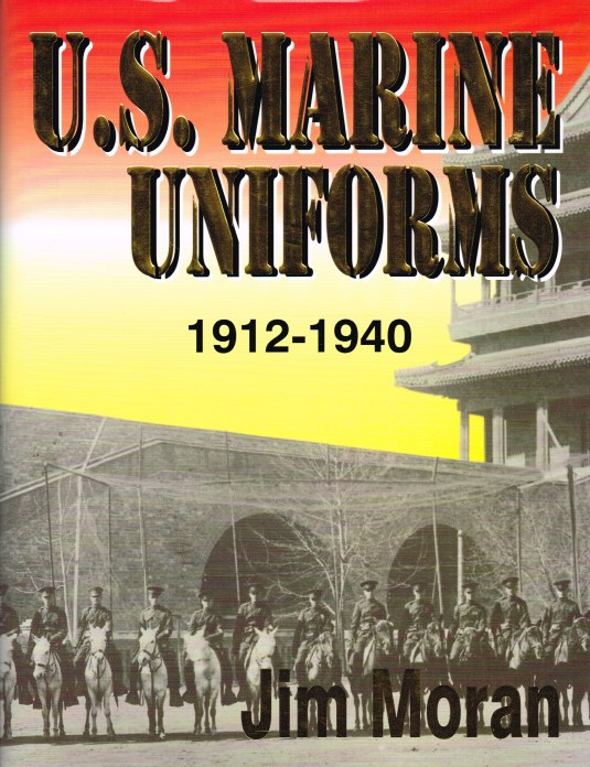 Image for US MARINE UNIFORMS 1912-1940