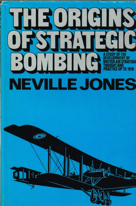 Image for THE ORIGINS OF STRATEGIC BOMBING