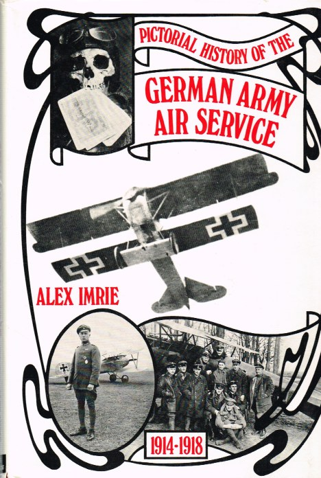Image for PICTORIAL HISTORY OF THE GERMAN ARMY AIR SERVICE 1914-1918