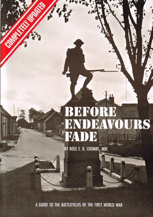 Image for BEFORE ENDEAVOURS FADE: A GUIDE TO THE BATTLEFIELDS OF THE FIRST WORLD WAR (SEVENTH EDITION)