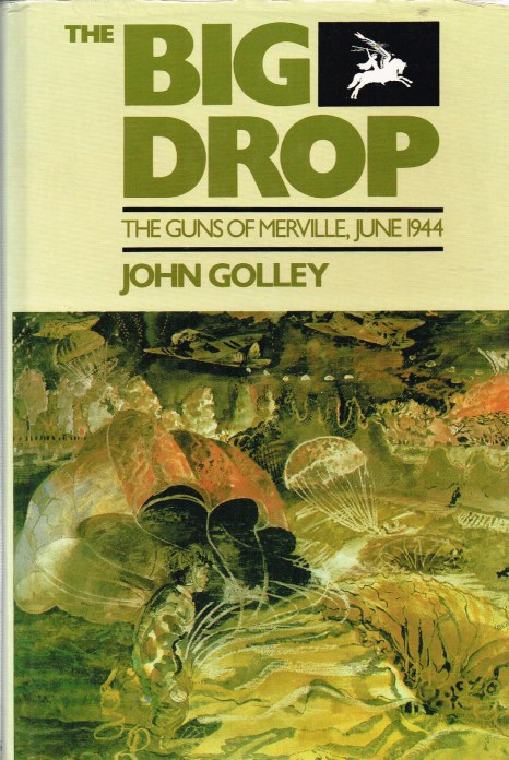 Image for THE BIG DROP : THE GUNS OF MERVILLE, JUNE 1944