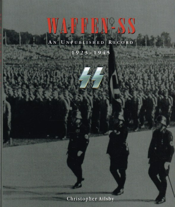 Image for WAFFEN-SS : AN UNPUBLISHED RECORD 1923-1945