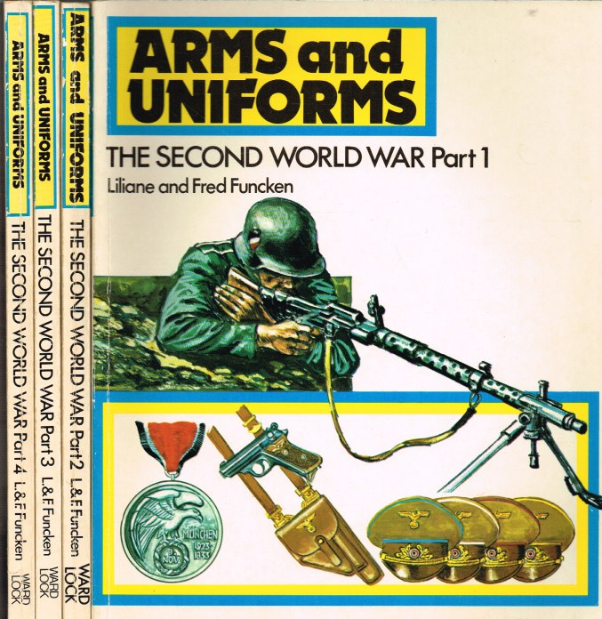 Image for ARMS AND UNIFORMS: THE SECOND WORLD WAR (FOUR VOLUME SET)