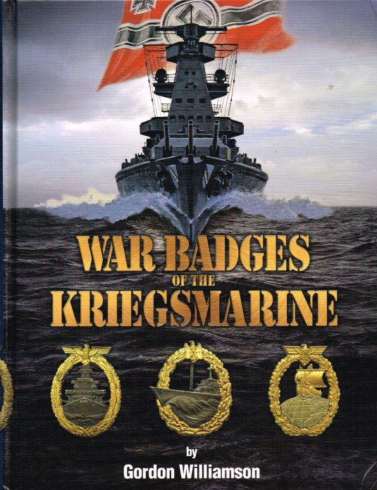 Image for WAR BADGES OF THE KRIEGSMARINE