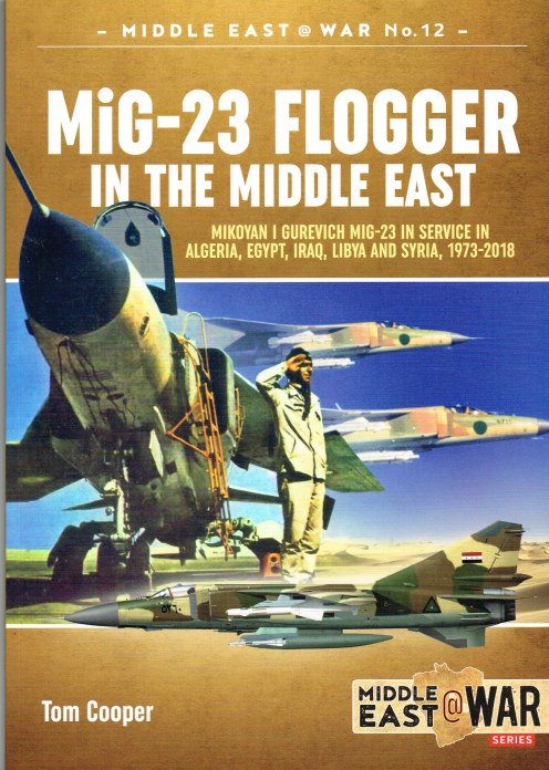 Image for MIG-23 FLOGGER IN THE MIDDLE EAST