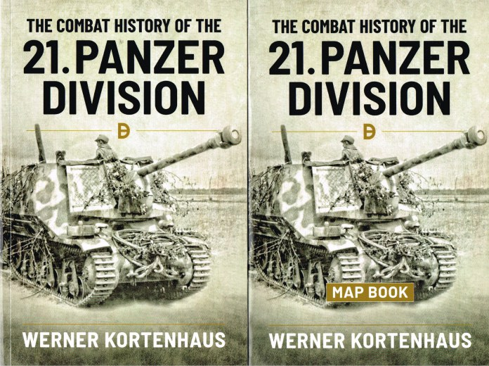 Image for THE COMBAT HISTORY OF THE 21. PANZER DIVISION