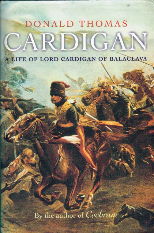Image for CARDIGAN : A LIFE OF LORD CARDIGAN OF BALACLAVA