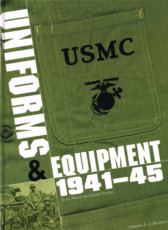 Image for USMC: THE UNITED STATES MARINE CORPS 1941-1945 : UNIFORMS, EQUIPMENT, INSIGNIA