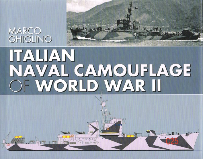 Image for ITALIAN NAVAL CAMOUFLAGE OF WORLD WAR II