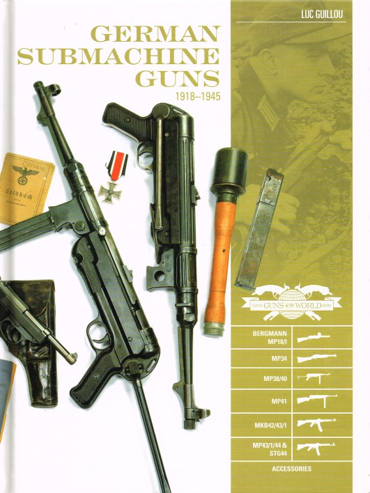 Image for GERMAN SUBMACHINE GUNS 1918-1945