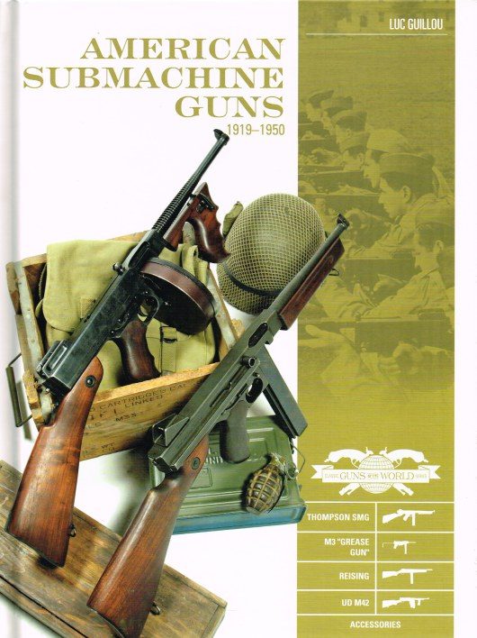 Image for AMERICAN SUBMACHINE GUNS 1919-1950