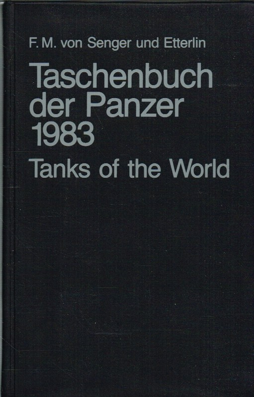 Image for TASCHENBUCH DER PANZER 1983 : TANKS OF THE WORLD (SIXTH EDITION)