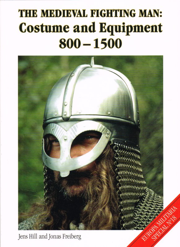Image for THE MEDIEVAL FIGHTING MAN : COSTUME AND EQUIPMENT 800-1500