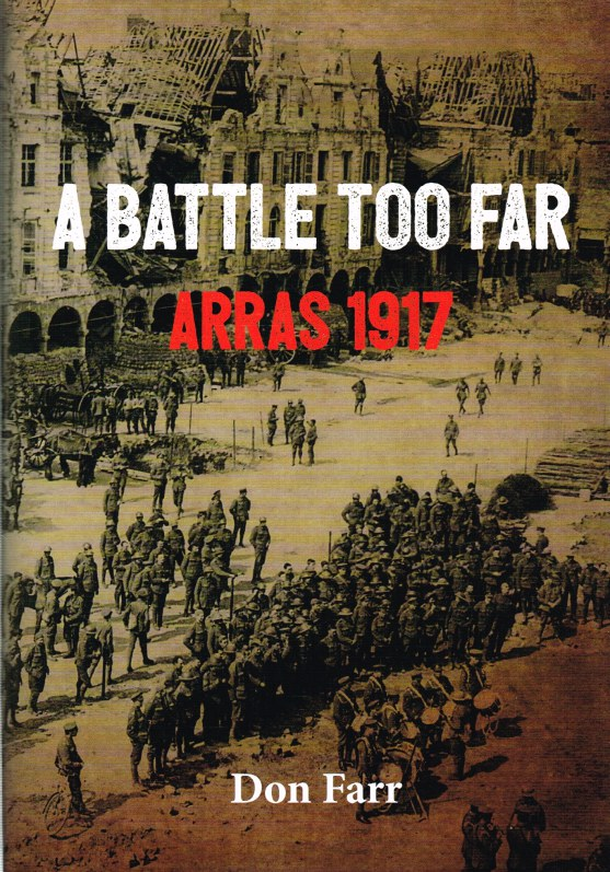 Image for A BATTLE TOO FAR : ARRAS 1917