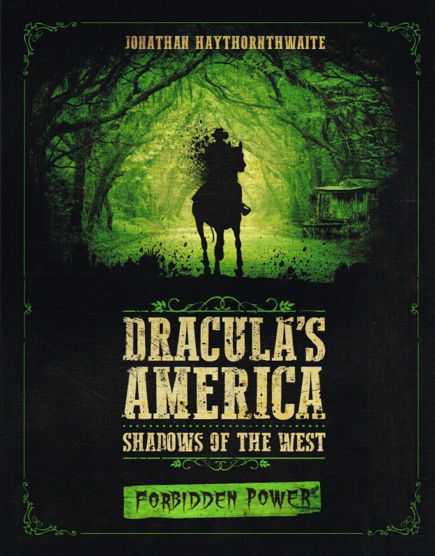 Image for DRACULA'S AMERICA : SHADOWS OF THE WEST - FORBIDDEN POWER