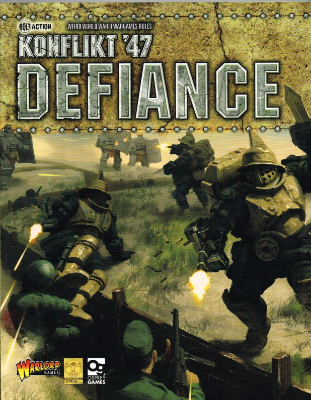 Image for KONFLIKT '47: DEFIANCE - BOLT ACTION: WEIRD WORLD WAR II WARGAMES RULES