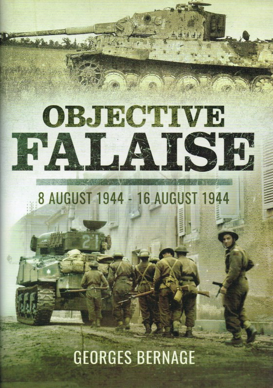 Image for OBJECTIVE FALAISE : 8 AUGUST 1944 - 16 AUGUST 1944