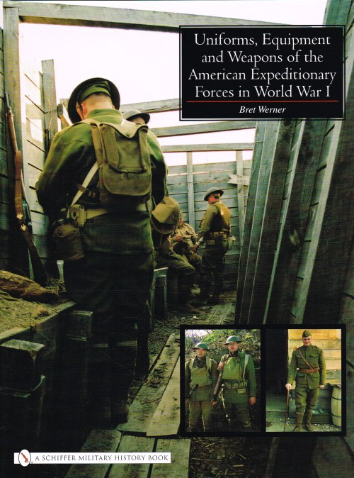 Image for UNIFORMS, EQUIPMENT AND WEAPONS OF THE AMERICAN EXPEDITIONARY FORCES IN WORLD WAR I