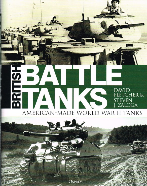 Image for BRITISH BATTLE TANKS: AMERICAN-MADE WORLD WAR II TANKS