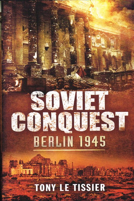 Image for SOVIET CONQUEST : BERLIN 1945