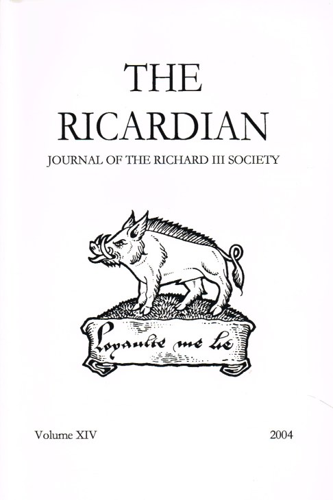 Image for THE RICARDIAN JOURNAL OF THE RICHARD III SOCIETY: VOLUME XIV, 2004