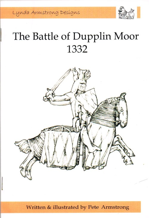 Image for THE BATTLE OF DUPPLIN MOOR 1332 : HERALDRY, ARMOUR AND KNIGHTS