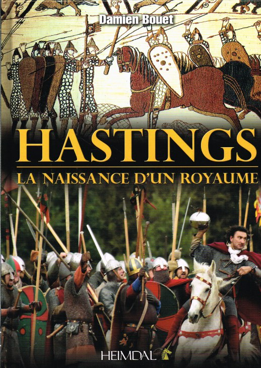 Image for HASTINGS : LA NAISSANCE D'UN ROYAUME (FRENCH TEXT)