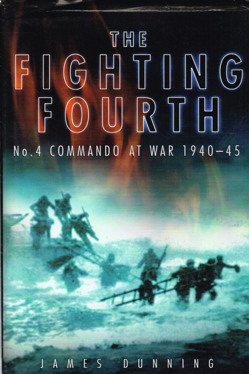 Image for THE FIGHTING FOURTH : NO.4 COMMANDO AT WAR 1940-45