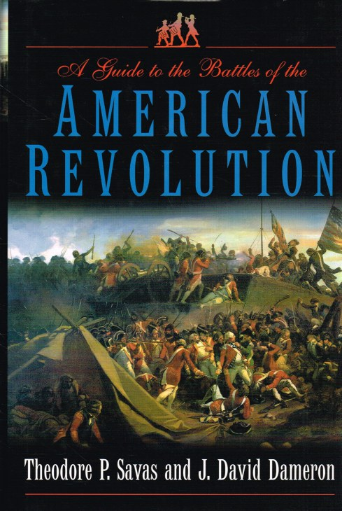 Image for A GUIDE TO THE BATTLES OF THE AMERICAN REVOLUTION