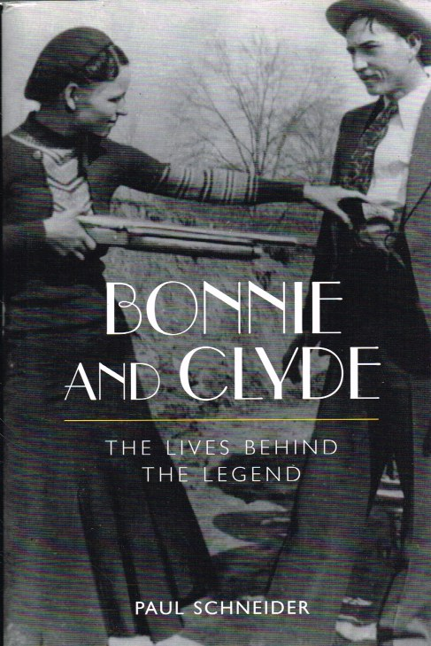 Image for BONNIE AND CLYDE : THE LIVES BEHIND THE LEGEND