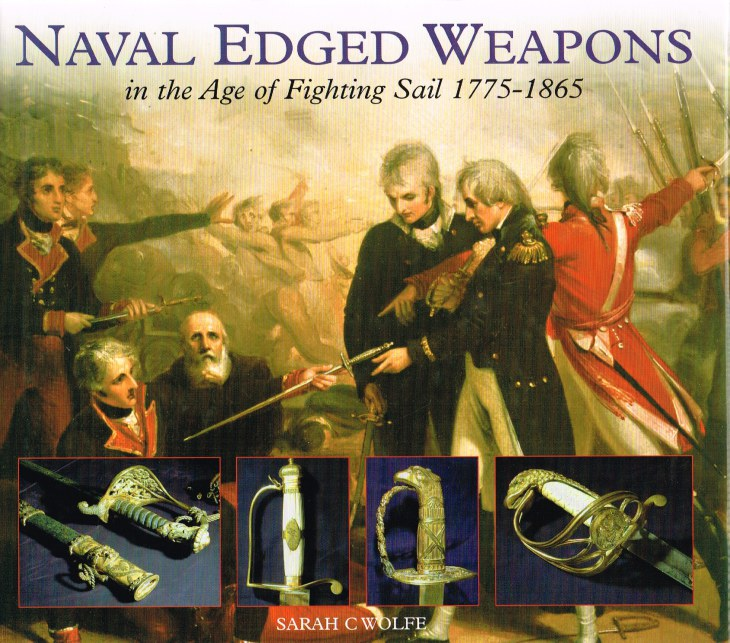 Image for NAVAL EDGED WEAPONS IN THE AGE OF FIGHTING SAIL 1775-1865
