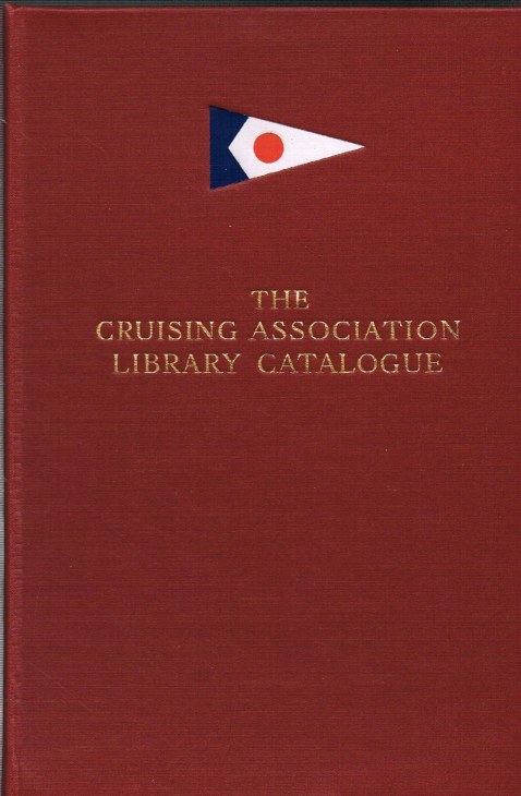 Image for THE CRUISING ASSOCIATION LIBRARY CATALOGUE (THIRD EDITION)