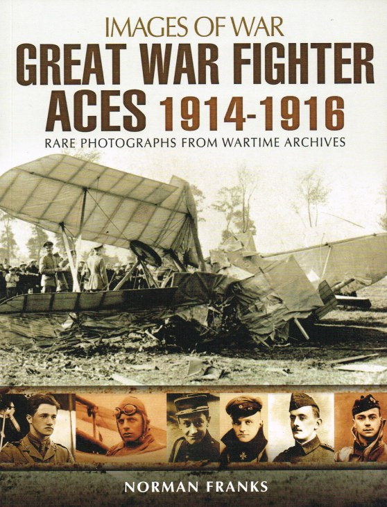 Image for IMAGES OF WAR: GREAT WAR FIGHTER ACES 1914-1916