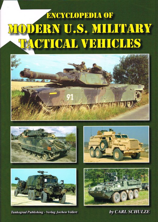 Image for ENCYCLOPEDIA OF MODERN US MILITARY TACTICAL VEHICLES