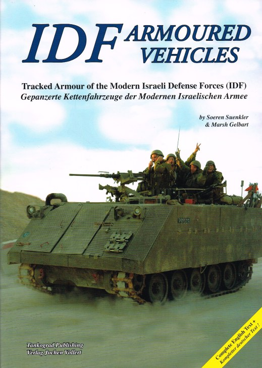 Image for IDF ARMOURED FIGHTING VEHICLES: TRACKED ARMOUR OF THE MODERN ISRAELI DEFENSE FORCES (IDF)