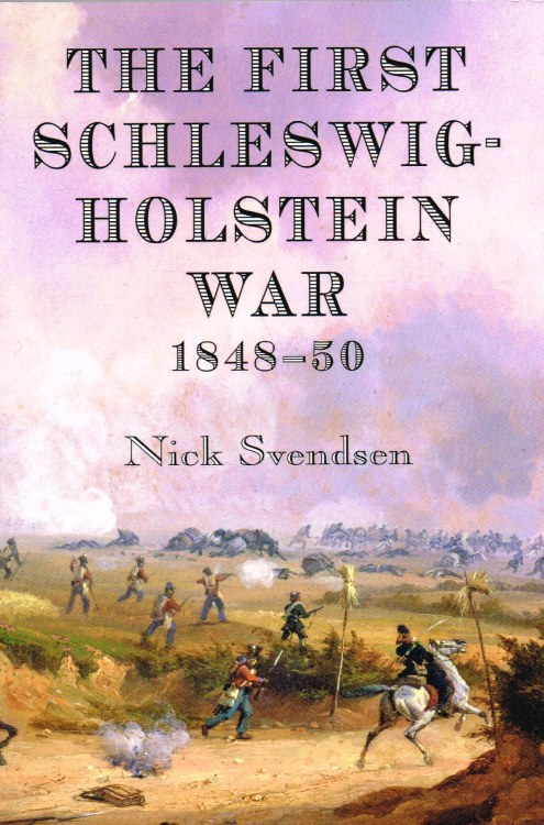 Image for THE FIRST SCHLESWIG-HOLSTEIN WAR 1848-50