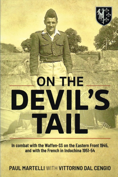 Image for ON THE DEVIL'S TAIL : IN COMBAT WITH THE WAFFEN-SS ON THE EASTERN FRONT 1945, AND WITH THE FRENCH IN INDOCHINA 1951-54