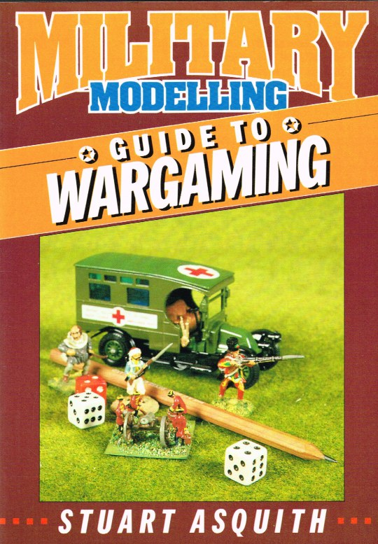 Image for MILITARY MODELLING GUIDE TO WARGAMING