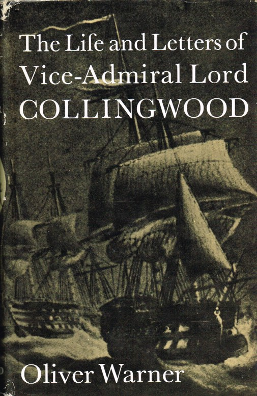 Image for THE LIFE AND LETTERS OF VICE-ADMIRAL LORD COLLINGWOOD