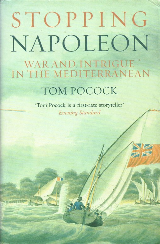 Image for STOPPING NAPOLEON: WAR AND INTRIGUE IN THE MEDITERRANEAN
