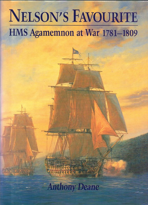 Image for NELSON'S FAVOURITE: HMS AGAMEMNON AT WAR 1781-1809