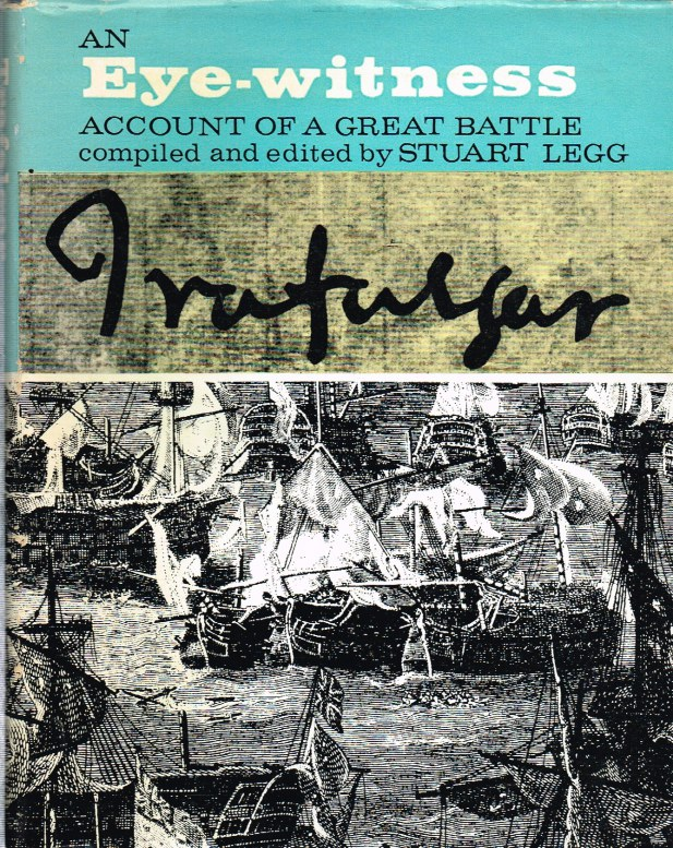 Image for TRAFALGAR : AN EYE-WITNESS ACCOUNT OF THE GREAT BATTLE