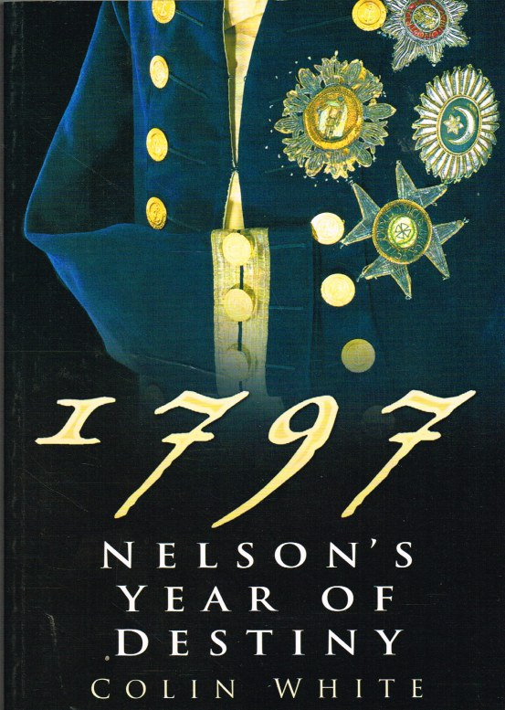 Image for 1797 NELSON'S YEAR OF DESTINY