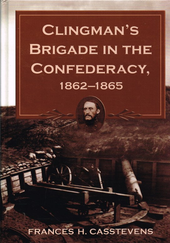 Image for CLINGMAN'S BRIGADE IN THE CONFEDERACY, 1862-1865