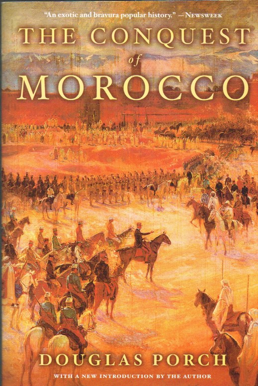 Image for THE CONQUEST OF MOROCCO