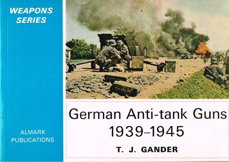 Image for GERMAN ANTI-TANK GUNS 1939-1945