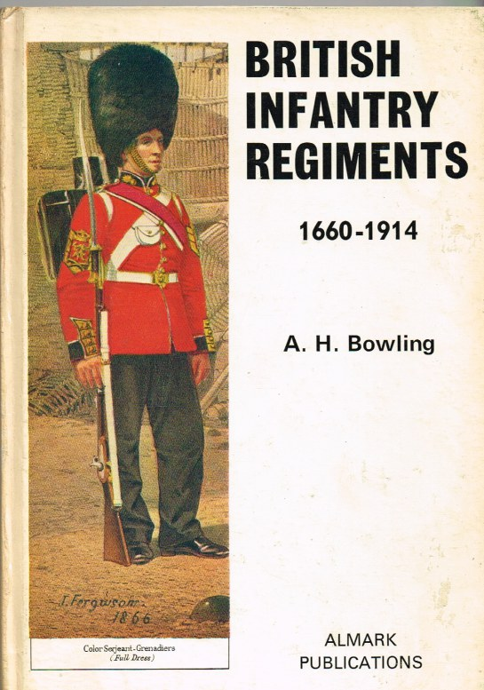 Image for BRITISH INFANTRY REGIMENTS 1660-1914