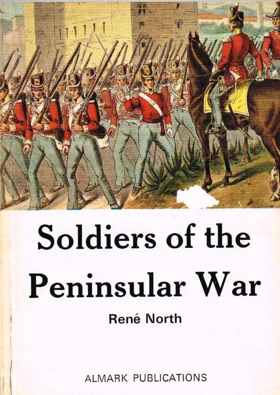 Image for SOLDIERS OF THE PENINSULAR WAR 1808-1814