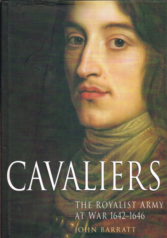 Image for CAVALIERS : THE ROYALIST ARMY AT WAR 1642-1646