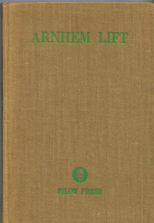 Image for ARNHEM LIFT : DIARY OF A GLIDER PILOT